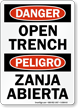 Danger Bilingual Open Trench/ Zanja Abierta Sign