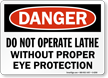 Operate Lathe Eye Protection Sign