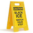 OSHA Caution Black Ice Standing Floor Sign