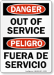 Bilingual Danger Out Of Service Sign