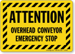 Striped Border Attention Sign