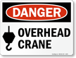 Danger: Overhead Crane (with graphic)