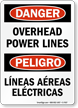 Overhead Power Lines Bilingual Sign