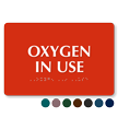 Oxygen In Use TactileTouch Braille Sign