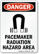 Pacemaker Radiation Hazard Area OSHA Danger Sign