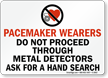 Pacemaker Wearers Do Not Proceed Sign