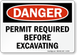 Permit Required Before Excavating OSHA Danger Sign