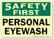 Safety First: Personal Eyewash Sign