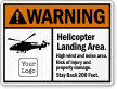 Personalized ANSI Warning Helicopter Landing Area Sign