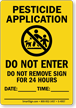 Pesticide Application Do Not Enter Sign