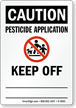 Caution: Pesticide Application, Keep Off Sign