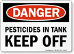 Pesticide OSHA Danger Sign