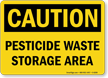 Pesticide Waste Storage Area Caution Sign