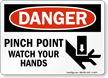 Danger Pinch Point Watch Your Hands Sign