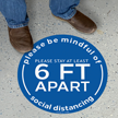 Please Be Mindful Of Social Distancing Floor Sign