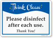 Please Disinfect After Each Use Think Clean Sign