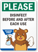 Please Disinfect Before And After Each Use Sign