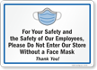 Please Do Not Enter Our Store Without A Face Mask Sign