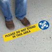 Please Do Not Stand In This Area SlipSafe Floor Sign