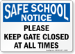 Safe School Notice Sign