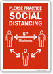 Please Practice Social Distancing 6 Ft Minimum Sign