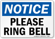 Notice Please Ring Bell Sign