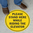 Please Stand Here While Riding The Elevator Floor Sign