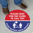 Please Wait For The Clerk To Call You SlipSafe Floor Sign