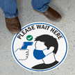 Please Wait Here For Temperature Check SlipSafe Floor Sign