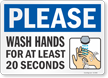 Please Wash Hands For At Least 20 Seconds Sign