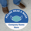 Please Wear A Mask with Company Name