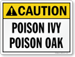 Poison IVY Poison OAK ANSI Caution Sign
