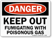 Danger: Keep Out Fumigating With Poisonous Gas