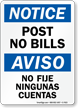 Post No Bills Bilingual Sign