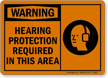 OSHA Warning Hearing Protection Required Sign