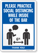 Practice Social Distancing While Inside Of The Bar Sign