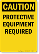 Protective Equipment Required Ppe Caution Sign