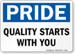 Quality Starts With You Sign