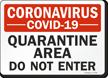 Quarantine Area Do Not Enter Medical Isolation Sign