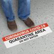 Quarantine Area Do Not Enter SlipSafe Floor Sign