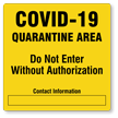 Quarantine Area Do Not Enter Without Authorization Signs