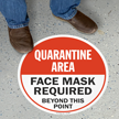Quarantine Area Facemask Required