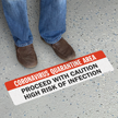 Quarantine Area Proceed With Caution SlipSafe Floor Sign