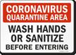 Quarantine Area Wash Hands or Sanitize Sign