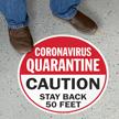 Quarantine Caution Stay Back 50 Feet SlipSafe Floor Sign