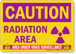 Radiation Area Video Surveillance Caution Sign