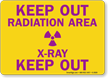 Keep Out Radiation Area X-Ray Out Sign