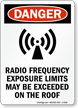 Radio Frequency Exposure Limits May Be Exceeded Sign