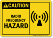Caution Radio Frequency Hazard Sign