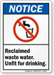 Reclaimed Waste Water Unfit for Drinking Notice Sign